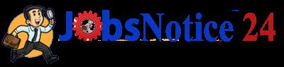 Jobs Notice 24